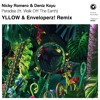 Nicky Romero & Deniz Koyu - Paradise (YLLOW & Enveloperz! Remix) [FREE DOWNLOAD]