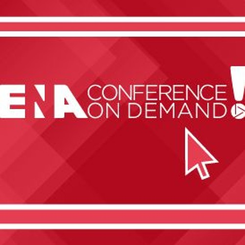 ENA Conference on Demand Podcast - Episode 2