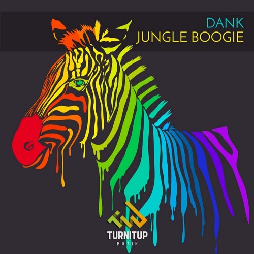 DANK - Jungle Boogie (Radio Edit)  {TurnItUp Muzik}