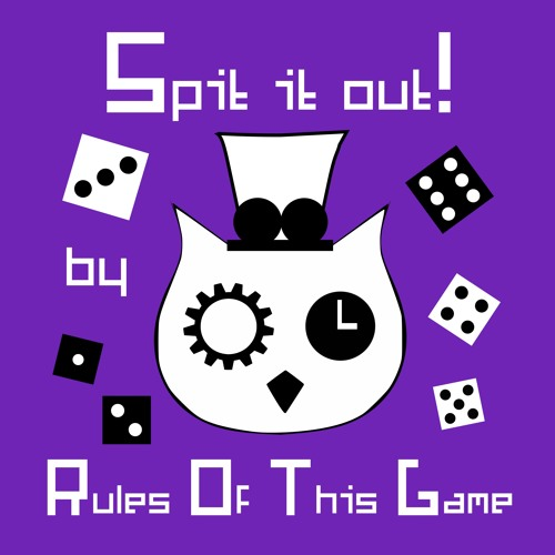 Spit It Out! - Rules Of This Game