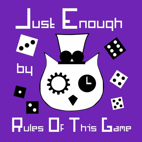 Just Enough - Rules Of This Game