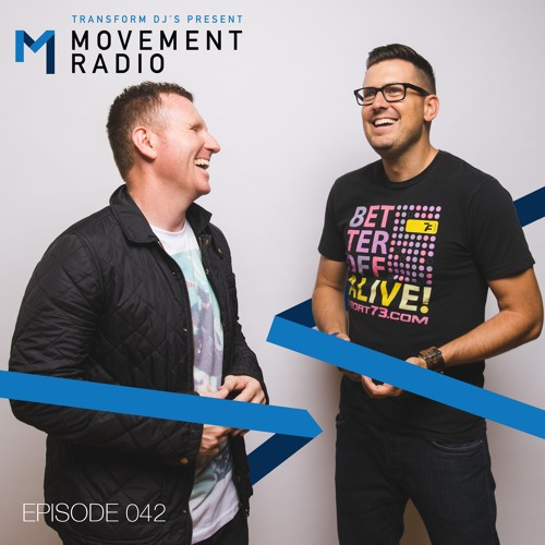 Movement Radio - Episode 042
