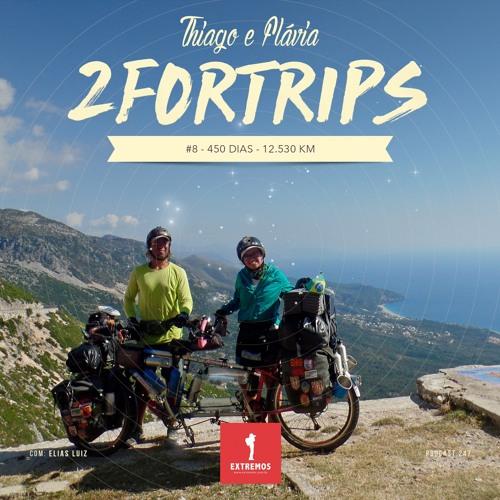 247 - 2ForTrips #8 - 450 dias - 12.530 km