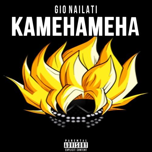 Gio Nailati - KAMEHAMEHA