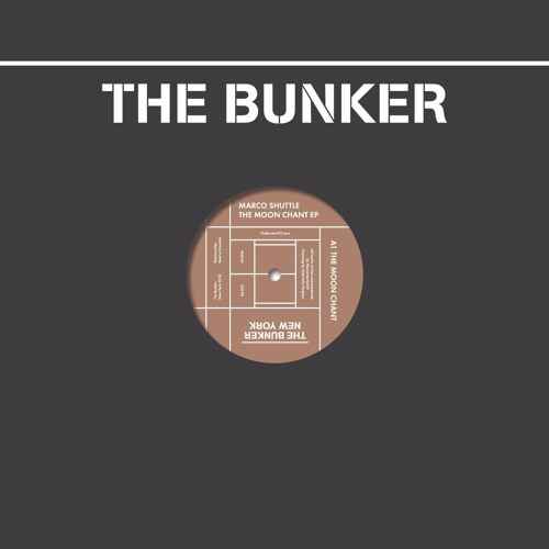 "Marco Shuttle - ""The Moon Chant"" EP (The Bunker New York 035) CLIPS"