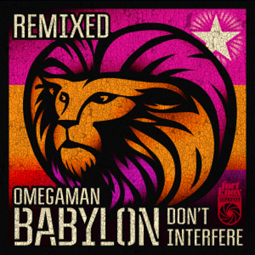 Omegaman - Babylon Don't Interfere ft. Desi Hyson (Ornette Hawkins Remix)