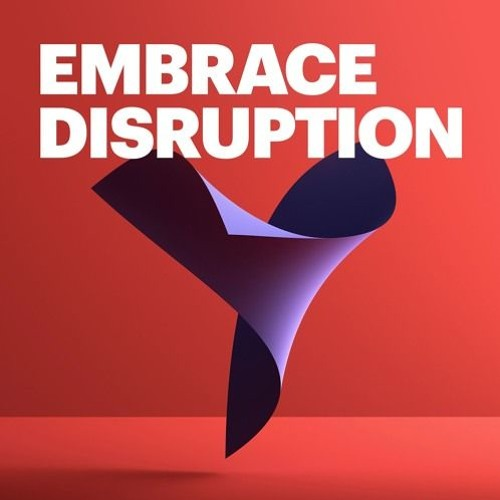 Embrace Disruption Series: The workforce of the future – and how to get there
