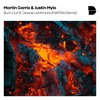 Martin Garrix & Justin Mylo - Burn Out Ft. Dewain Whitmore (MARTAN Remix)