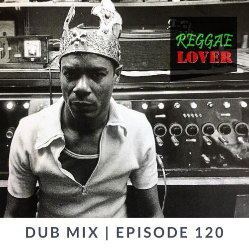 120 - Reggae Lover - Dub