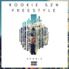 Rookie Szn Freestyle