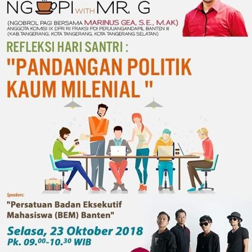 Coffee Morning 23 Oktober 2018(Pandangan Politik Kaum Milenial)