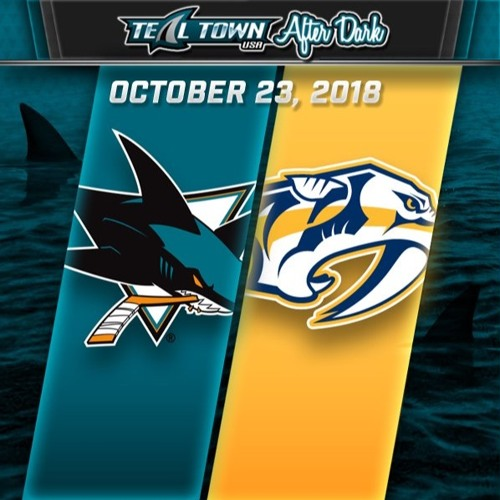 Teal Town USA After Dark (Postgame) - Sharks @ Predators - 10-23-2018