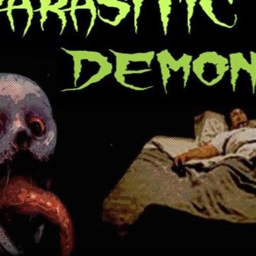 'PARASITIC DEMONS W/ PAUL ENO' - October 23, 2018