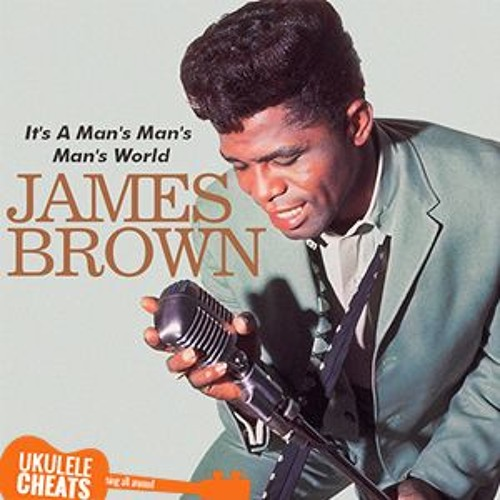 It's a man's man's man's world (James Brown ukulele cover)
