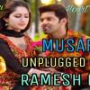 Musafir Song Atif Aslam Unplugged Cover Ramesh Bera Sweet Weds Nri Hourt Touching Mp3