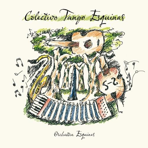 """Album """"Orchestra Esquinas"""""""