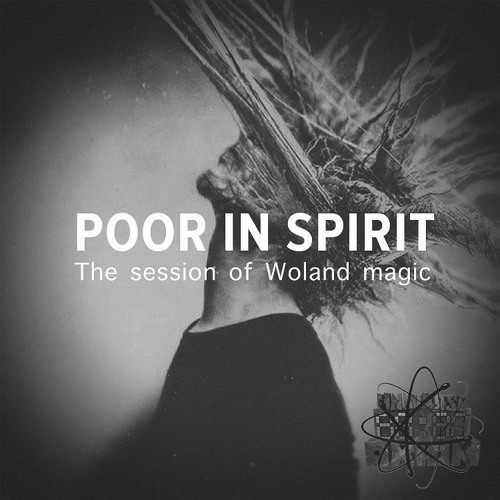 Poor In Spirit - The Session Of Woland Magic (Preview Tracks EP) [Release 25.11.2018]