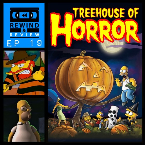 Rewind & Review Ep 19 - The Simpsons: Treehouse of Horror VI - X (1995-1999)