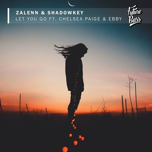 Let You Go (feat. Chelsea Paige & Ebby) (Andrew Snow Remix)