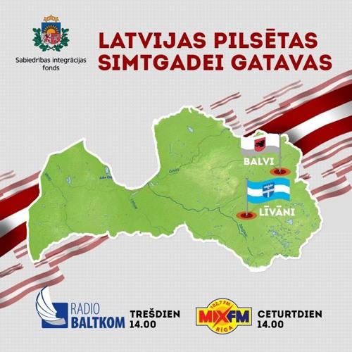 """Raidījuma """"Latvijas pilsētas - Simtgadei gatavas"""" 09. izlaidums: Balvi un Līvāni"""