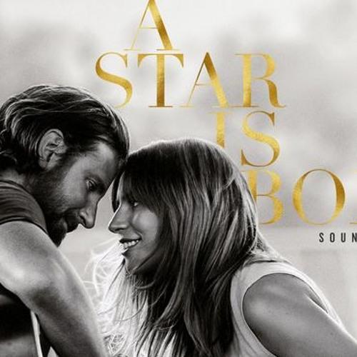 Shallow (Lady Gaga & Bradley Cooper) - A Star is Born Soundtrack