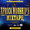 AFRICA WORSHIP'S MIX[2018 2019]Latest Gospel,Nara Ekele Mo,Travis GreenSinach,Sonnie Badu_Dj Gdat