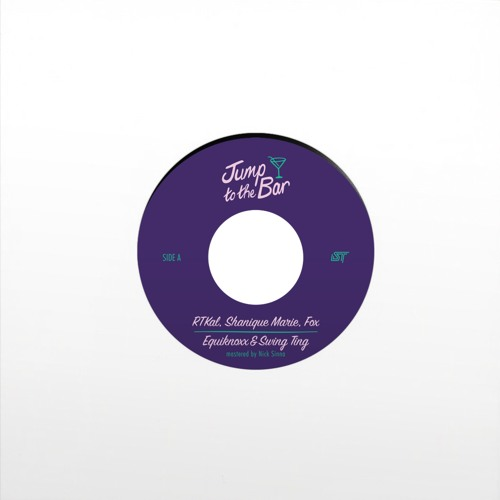 """[7"""" Vinyl Out Now] - RTKal, Fox, Shanique Marie, Equiknoxx & Swing Ting - Jump to the Bar"""
