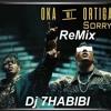 Oka Wi Ortega ReMix Sorry