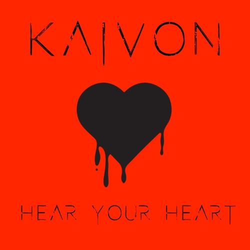 Kaivon - Hear Your Heart