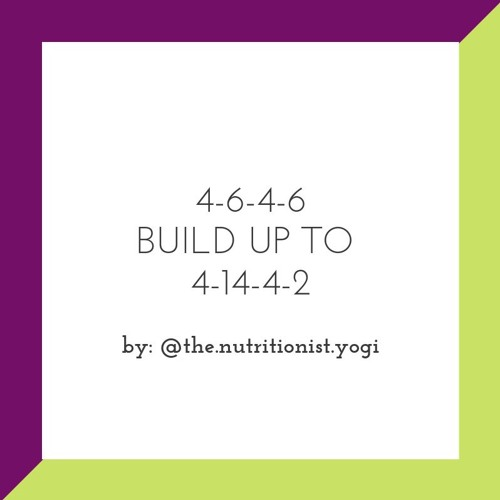 4-6-4-6 build up to 4-14-4-2