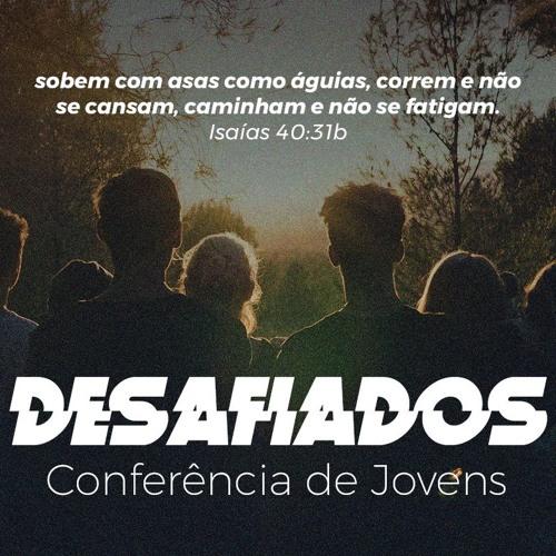 Desafiados - Conferência de Jovens SP e Triângulo Mineiro