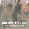 Furo - Nothing But Love (Feat. Rochelle Chedz)