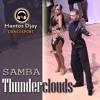 SAMBA - Thunderclouds (LSD cover) remix Hantos Djay (51 bpm)