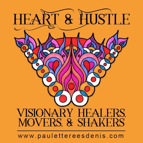 Episode 44 Heart and Hustle with guest, Primal Vinyasa Yogi and movement healer,  Annie Adamson,