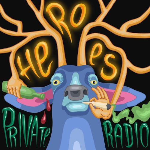 Private Radio - Heroes EP 2018
