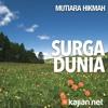 Mutiara Hikmah: Surga Dunia - Ustadz Ahmad Zainuddin, Lc.