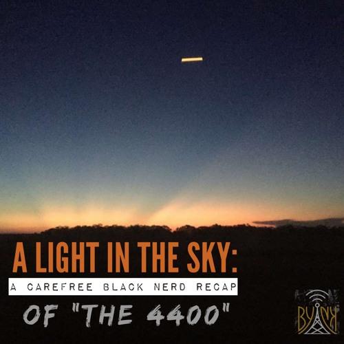 A Light In The Sky   4400 S1 E2: Pilot part 2 with Robert Jeffrey
