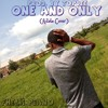 One and Only (adele cover)