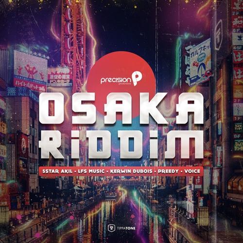 Osaka Riddim 2019