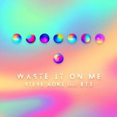 Steve Aoki - Waste It On Me feat. BTS