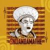 "Awa Khiwe - ""Snqandamathe"""