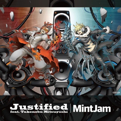 Justified feat. 光吉猛修