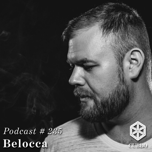 Cubbo Podcast #235: Belocca (HU)