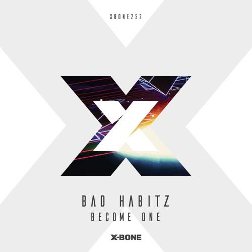 Bad HabitZ - Become One
