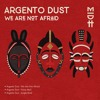 Argento Dust - We Are Not Afraid