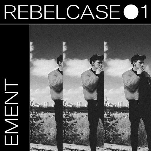 REBELCASE #1 - Ement