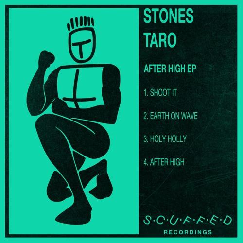 Stones Taro - After High EP
