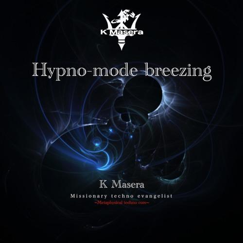 【2018秋M3】Hypno-mode breezing 全曲Master XFD