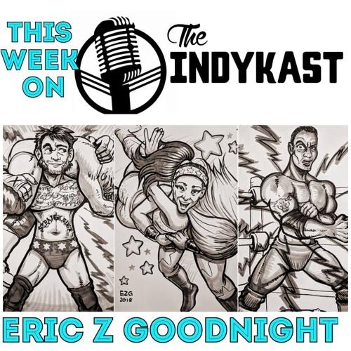 IndyKast S5:E217 - Eric Z Goodnight