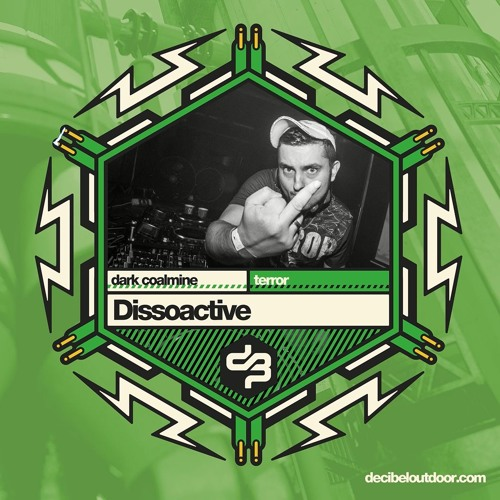 DECIBEL 2018 - DISSOACTIVE - DARK COALMINE